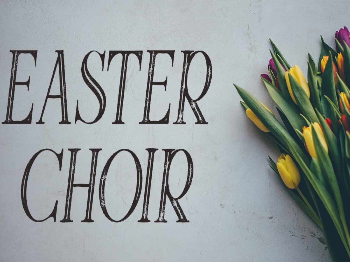 Easter Choir Practice