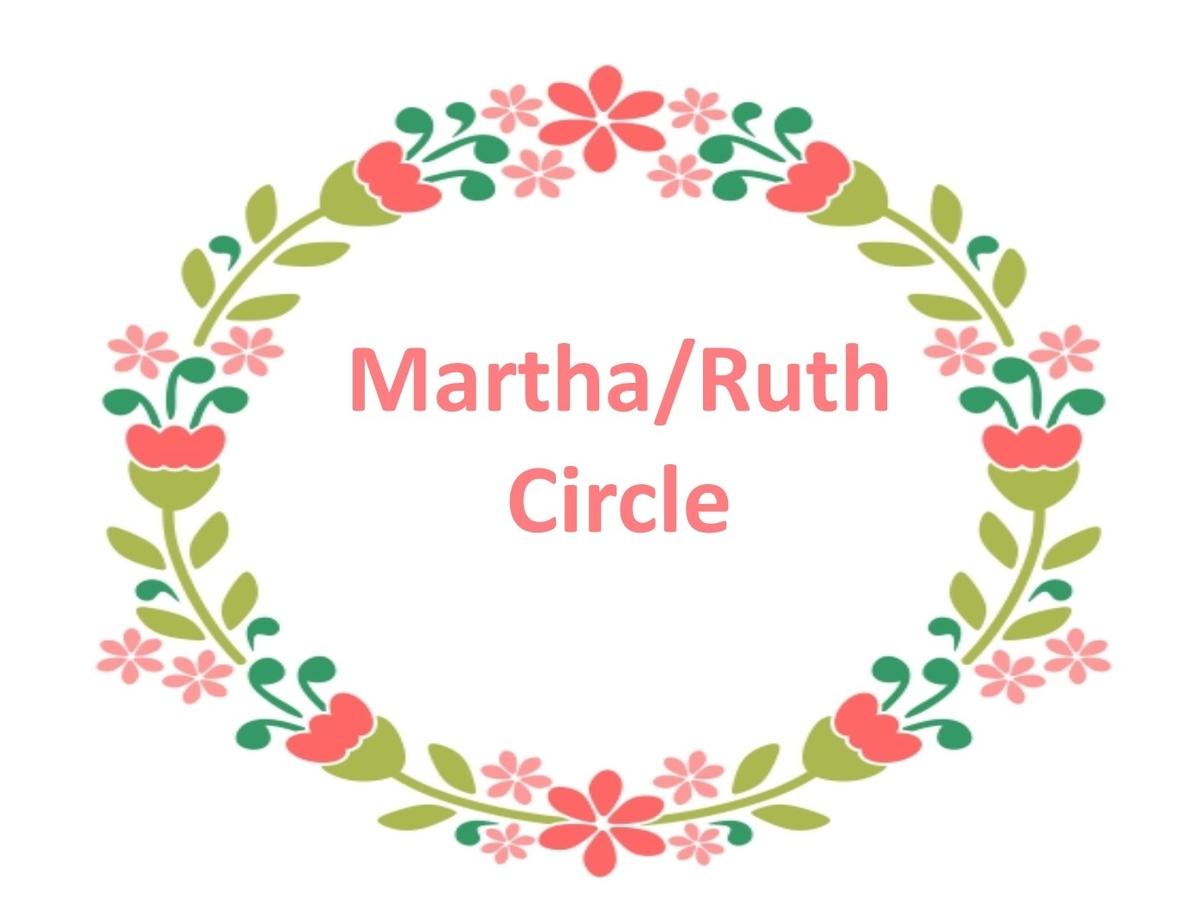 Martha/Ruth Circle